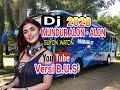 DJ Bus Kekinian - MUNDUR ALON - ALON - guyon waton