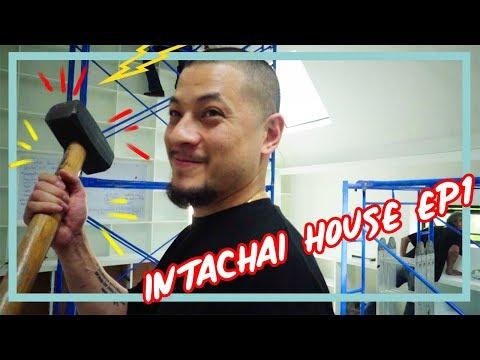 Intachai House EP1 : Renovations Begin