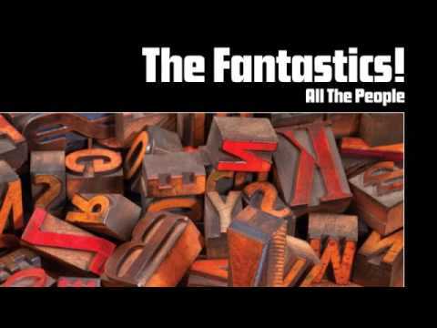 02 The Fantastics  - Sweetback Freestyle Records