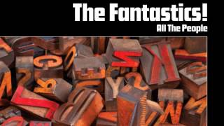02 The Fantastics ! - Sweetback [Freestyle Records]