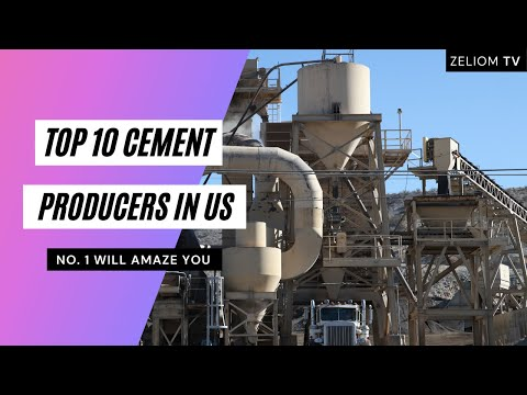 Top 10 Cement Producers In US 2021/2022