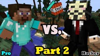 Hacker VS. Pro - Minecraft PART 2