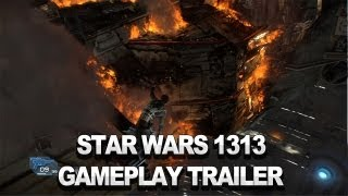 Star Wars 1313 Gameplay Trailer