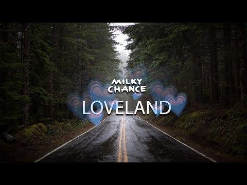 Milky Chance: Loveland (Sub. español) ►