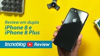 iPhone 8 e 8 Plus  Review Tecnoblog