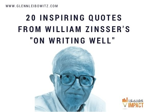 20 Inspiring Quotes from William Zinsser's On Writing Well