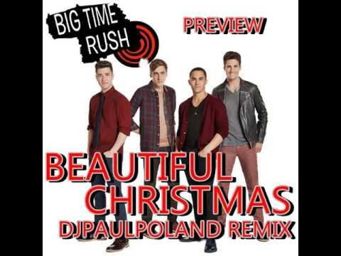big time rush beautiful christmas dj paul preview remix - Big Time Rush Beautiful Christmas