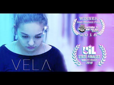 VELA  - UIL Young Filmmakers Submission 2018 (Extended Cut)