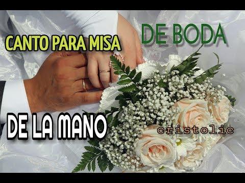 """CANTO PARA BODA/ """"De La Mano"""""""
