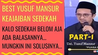 Yusuf mansur terbaru 2018 - keajaiban sedekah best video part-2 https://youtu.be/lnd_jiakiay yakin lah bersedekah dijalan allah, akan dibalas allah min...