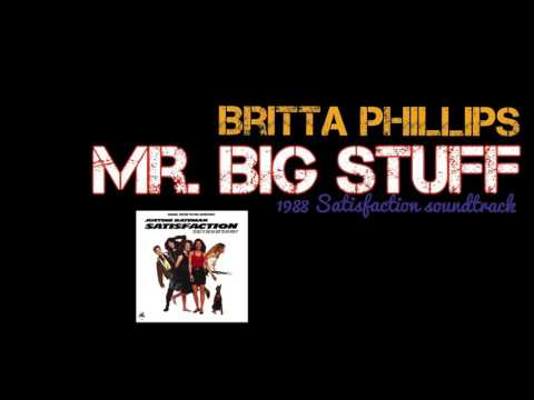 Britta Phillips - Mr. Big Stuff | 1988 Satisfaction movie soundtrack | The Mystery, Justine Bateman