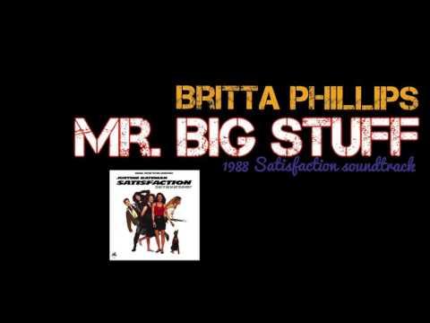 Britta Phillips - Mr. Big Stuff | 1988 Satisfaction movie soundtrack | The Mystery, Justine Bateman