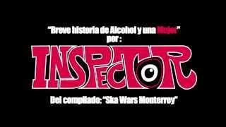 Inspector - Breve Historia de Alcohol y una Mujer
