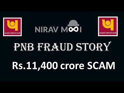 PNB Fraud Story - 11400 cr Scam by Nirav Modi
