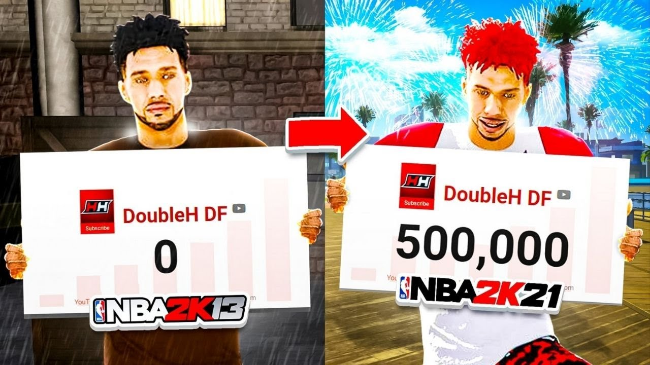The Evolution of DoubleH DF • 0 to 500K Subscribers Montage • NBA 2K13 - NBA 2K21
