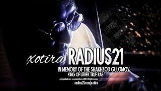❐ RADIUS 21 - Xotira /RASMIY CLIP