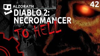 Diablo 2: To Hell! [42]: Slow Baal [ Necromancer | Gameplay | RPG ]