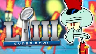 Squidward's Super Bowl Appearance was Disappointing