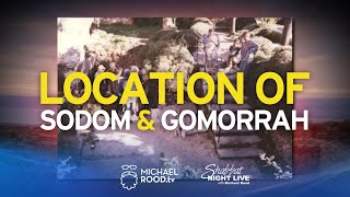 The Location of Sodom and Gomorrah: Ron Wyatt's Discoveries