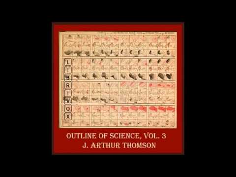 The Outline of Science Vol. 3 by J. Arthur Thomson - Psychic Science