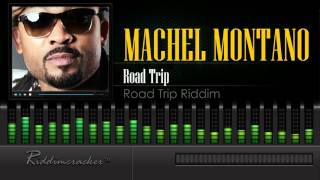 Machel Montano - Road Trip (Road Trip Riddim) [Soca 2016] [HD]