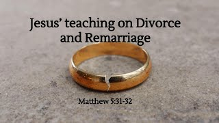 """COTR Live Stream 8-1-2021 - """"Jesus' Teaching on Divorce and Remarriage"""""""