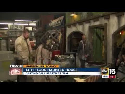 13th floor haunted house casting call in phoenix youtube