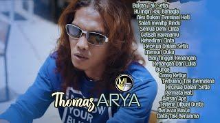 20 Top Hits Slow Rock Thomas ARYA Album Terpopuler 2021 - Lagu Baper Bukan Tak Setia Enak Didengar