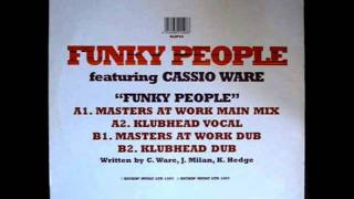 Cassio Ware - Funky People [Masters at Work Main Mix]