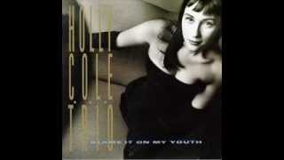 Smile - Holly Cole Trio