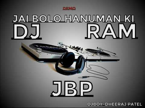 JAI BOLO HANUMAN KI DEMO DJ RAM JBP