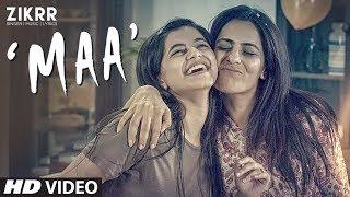 Latest Video Song MAA   Zikrr Band   Feat. Shilpa Kalra Sahni, Alisha Khan   Hindi Song 2018