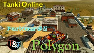 Tanki Online / Parkour #5 Polygon