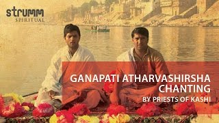 Ganapati Atharvashirsha Chanting I Priests of Kashi