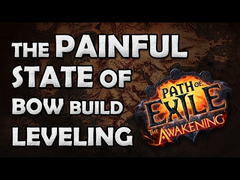 Path of Exile Awakening Beta: Early Game Bow Leveling is PAINFUL