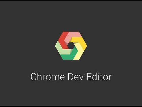 Chrome Dev Editor (developer Preview)