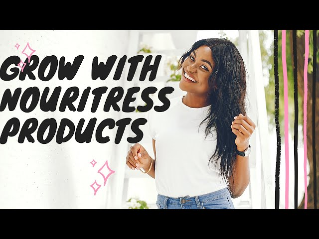 Nouritress hair growth products