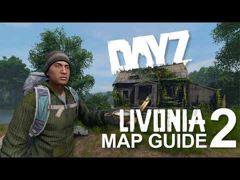 Livonia Loot Routes #2 - DayZ Map Guide For Xbox, PS4, & PC