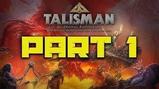 Talisman: Digital Edition - Gameplay Playthrough Part 1
