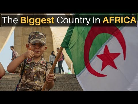 The Biggest Country In Africa (ALGERIA)