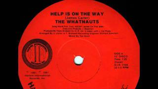 The Whatnauts - Help Is On The Way