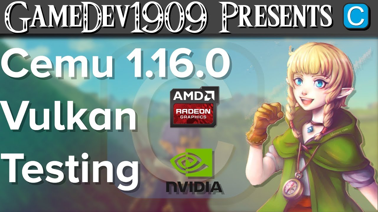 Cemu 1 16 0 Vulkan WIP Testing For AMD and Nvidia