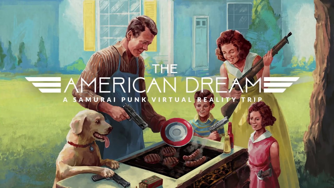 The American Dream - The VR Game Where You Live Your Life With Guns