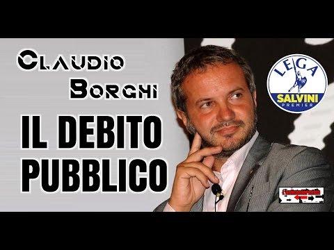 🔴 On. Claudio Borghi - IL DEBITO PUBBLICO