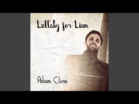 Lullaby for Liam