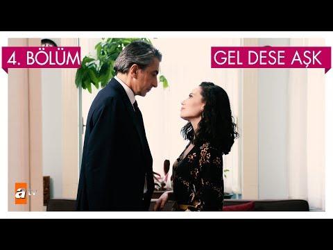 Gel Dese Aşk 4. Bölüm