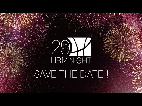 29th HRM Night / March 22nd, 2018 / SAVE THE DATE!