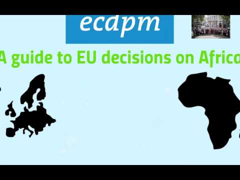 Guide to EU Decision Making on Africa: 1 Introduction to the Guide and Europe