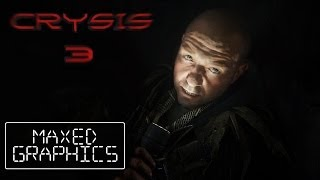 Crysis 3 Gameplay Max Graphics Part1/2