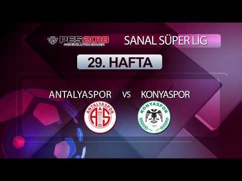 Antalyaspor - Konyaspor | PES 2018 Sanal Süper Lig 29. Hafta